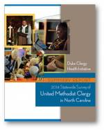 Duke Clergy Health Initiative | 2014 Summary Report of the Statewide Survey of United Methodist Clergy in North Carolina