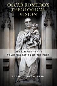 Cover of Edgardo A. Colón-Emeric's new book featuring a sculpture of Saint Óscar Romero
