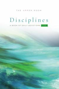 Abstract cover image of The Upper Room Disciplines 2018: A Book of Daily Devotions