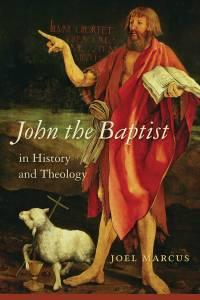 Cover image of John the Baptist for Professor Joel Marcus' new book