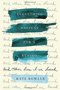 Cover image for Professor Kate Bowler's new memoir