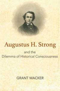 Book cover image of Augustus H. Strong