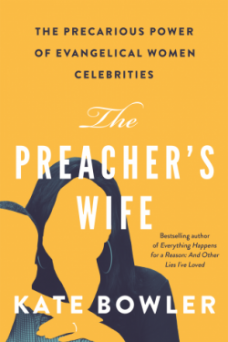 "Cover of Kate Bowler book ""The Preacher's Wife"""