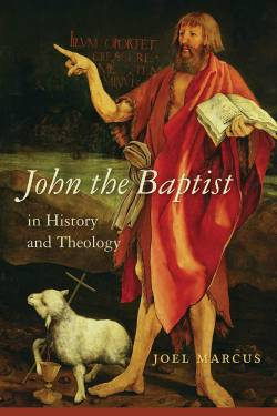 Cover image of John the Baptist for Professor Joel Marcus' new book